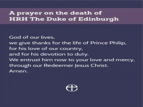 Prayer for HRH The Duke of Edinburgh, Prince Philip and details of a Thanksgiving Service